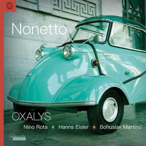 Oxalys: Nonetto - Works by Nino Rota, Hanns Eisler, Bohuslav Martinů (24/96 FLAC)