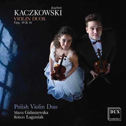 Polish Violin Duo: Kaczkowski - Violin Duos op.10 & 16 (24/96 FLAC)