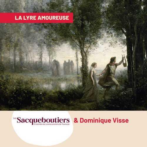 Les Sacqueboutiers: La Lyre Amoureuse (24/88 FLAC)