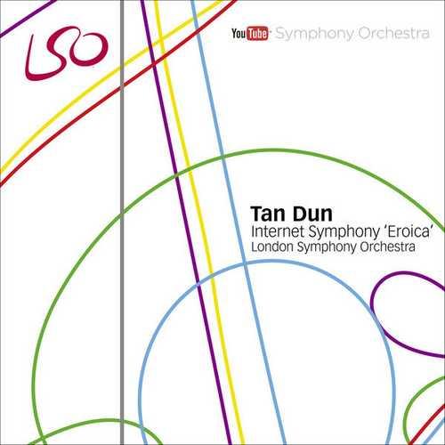 """Tan Dun: Internet Symphony """"Eroica"""" (FLAC)"""