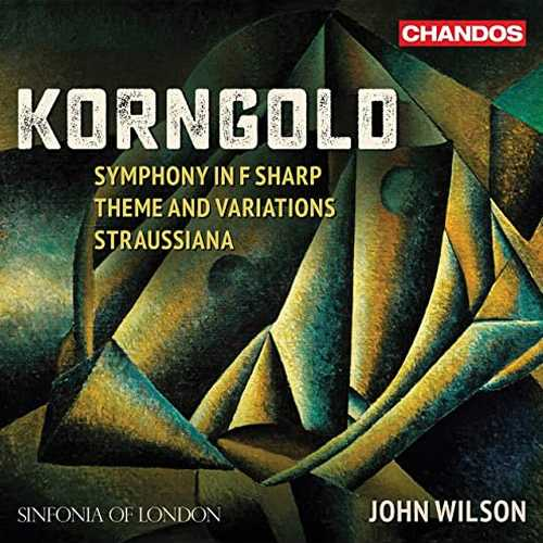 Wilson: Korngold - Symphony in F Sharp, Theme and Variations, Straussiana (24/96 FLAC)