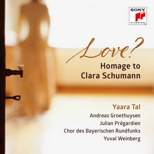 Yaara Tal - Love? Homage to Clara Schumann (24/96 FLAC)