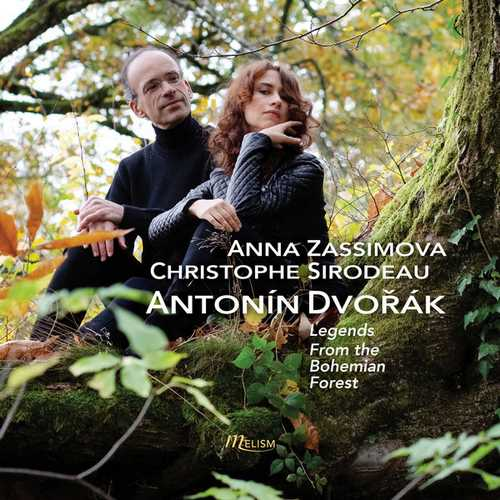 Zassimova, Sirodeau: Dvořák - Legends, From the Bohemian Forest (24/44 FLAC)