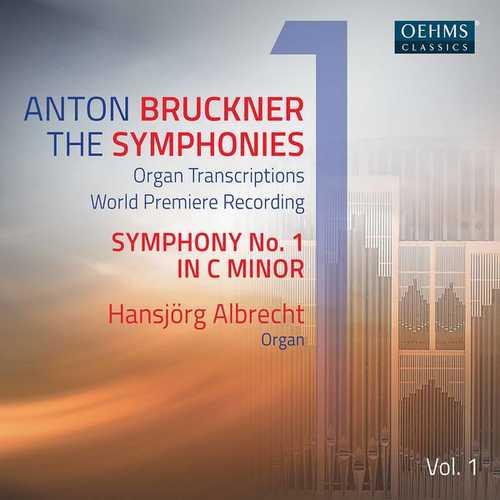 Albrecht: Bruckner - The Symphonies. Organ Transcriptions vol.1 (24/96 FLAC)