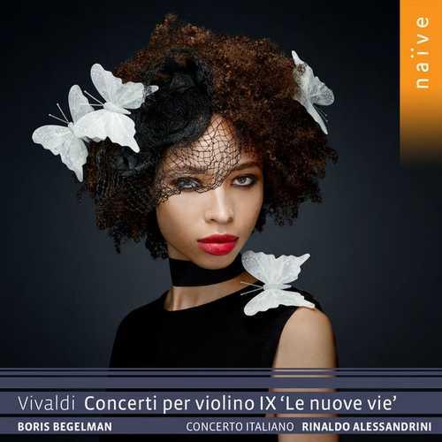 """Begelman, Alessandrini: Vivaldi - Concerti per Violino IX """"Le nuove vie"""" (24/88 FLAC)"""