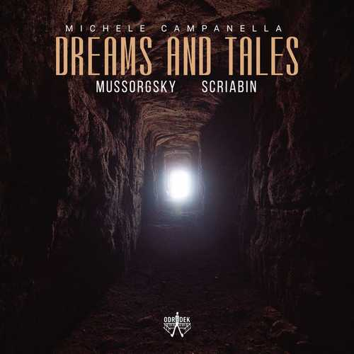 Campanella: Mussorgsky, Scriabin - Dreams and Tales (24/96 FLAC)