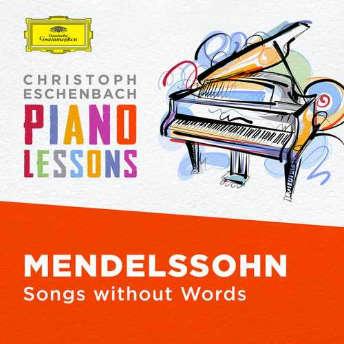 Christoph Eschenbach: Piano Lessons. Mendelssohn - Songs without Words (FLAC)