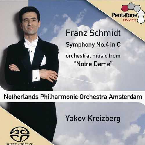 Kreizberg: Schmidt - Symphony no.4, Orchestral Music from Notre-Dame (24/96 FLAC)