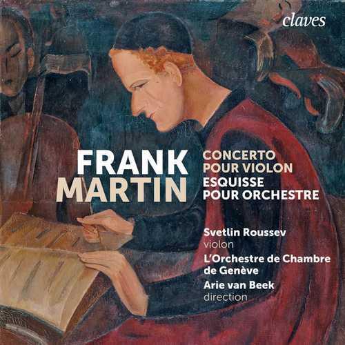 Roussev, Beek: Martin - Concerto pour Violon, Esquisse pour Orchestre (24/96 FLAC)