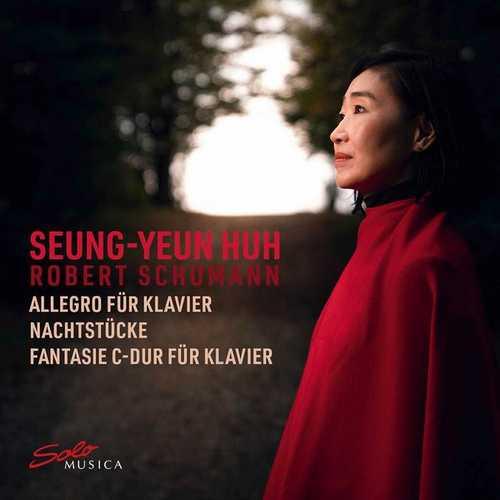 Seung-Yeun Huh: Schumann - Piano Works (24/96 FLAC)