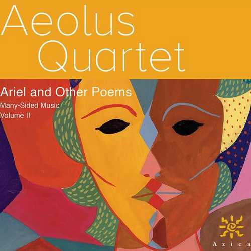 Aeolus Quartet: Many-Sided Music vol.2. Ariel and Other Poems (24/96 FLAC)