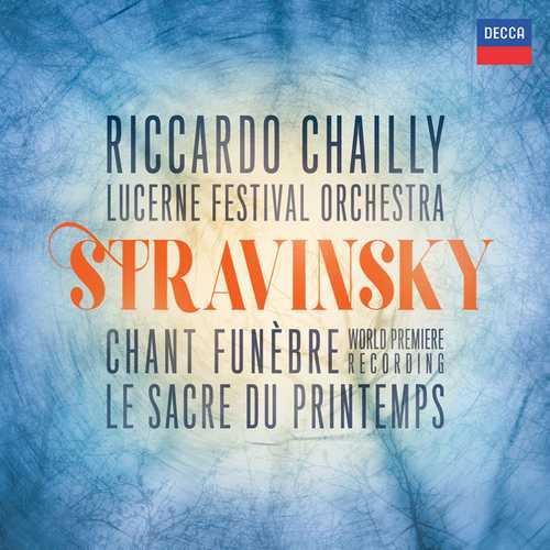 Chailly: Stravinsky - Chant Funèbre, Le Sacre du Printemps (FLAC)