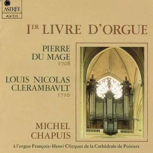 Chapuis: Du Mage, Clerambault - Premier Livre d'Orgue (FLAC)