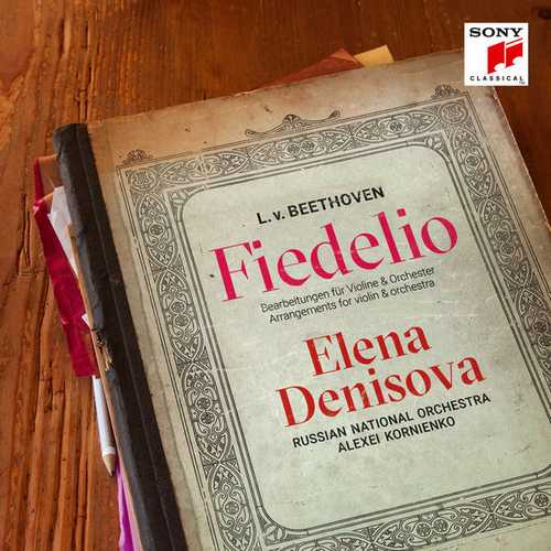 Denisova: Beethoven - Fiedelio. Arrangements for Violin and Orchestra (FLAC)