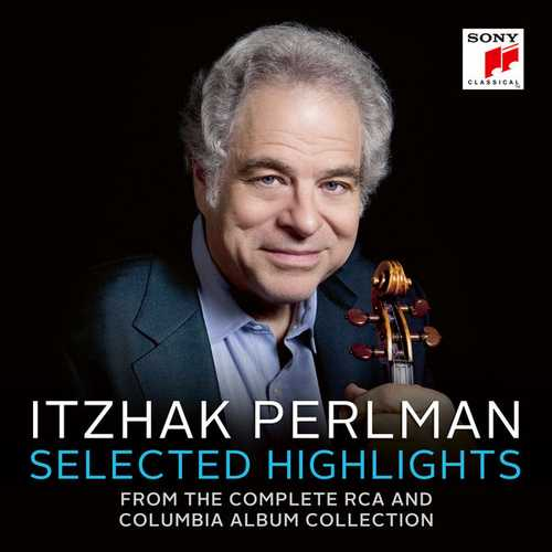 Itzhak Perlman - Selected Highlights from The Complete RCA and Columbia Album Collection (FLAC)