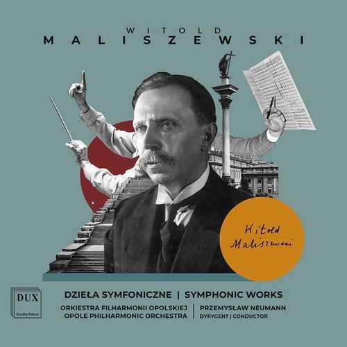 Neumann: Maliszewski - Symphonic Works (24/96 FLAC)