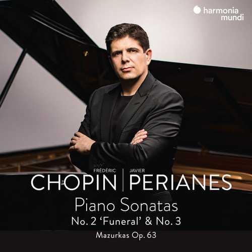 """Perianes: Chopin - Piano Sonatas no.2 """"Funeral"""" & no.3, Mazurkas op.63 (24/96 FLAC)"""