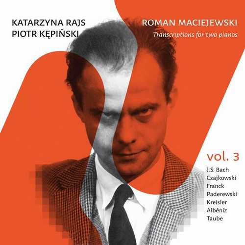 Rajs: Maciejewski -Transcriptions for 2 Pianos vol.3 (FLAC)