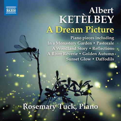 Rosemary Tuck: Albert Ketèlbey - A Dream Picture (FLAC)