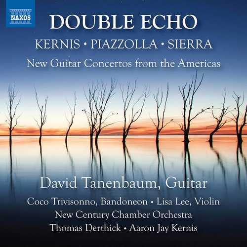 Tanenbaum: Double Echo. New Guitar Concertos from the Americas (24/96 FLAC)