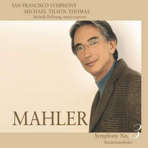 Tilson Thomas: Mahler - Symphony no.3, Kindertotenlieder (24/96 FLAC)
