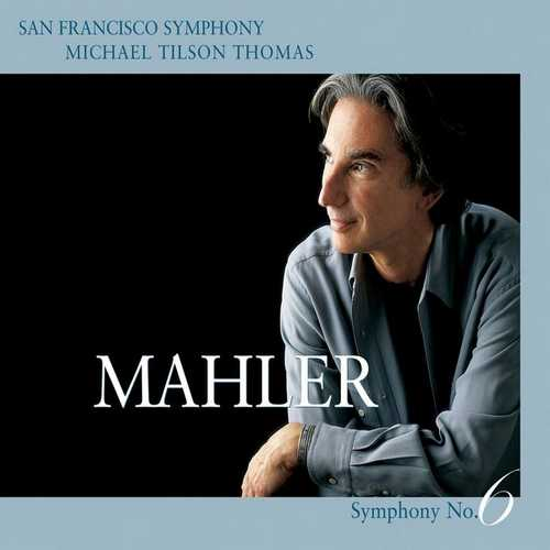 Tilson Thomas: Mahler - Symphony no.6 (24/96 FLAC)