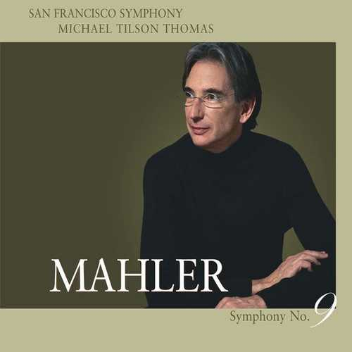 Tilson Thomas: Mahler - Symphony no.9 (24/96 FLAC)