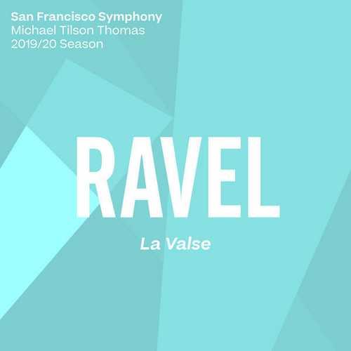 Tilson Thomas: Ravel - La Valse (24/96 FLAC)