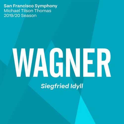 Tilson Thomas: Wagner - Siegfried Idyll (24/96 FLAC)