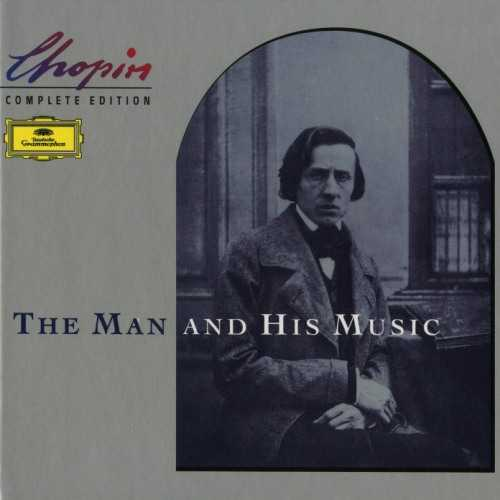 Chopin: Complete Edition - The Man and His Music (17 CD box set, APE)