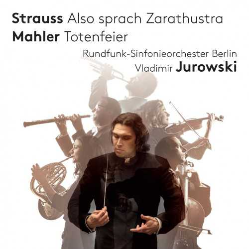 Jurowski: Strauss - Also sprach Zarathustra, Mahler - Totenfeier (24/96 FLAC)