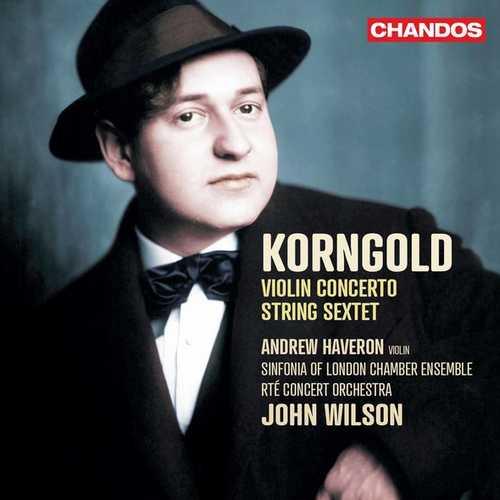 Haveron, Wilson: Korngold - Violin Concerto, String Sextet (24/48 FLAC)
