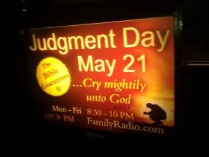 """Judgement Day May 21"" illuminated sign"