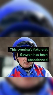 This evening's fixture at Gowran has been abandonned