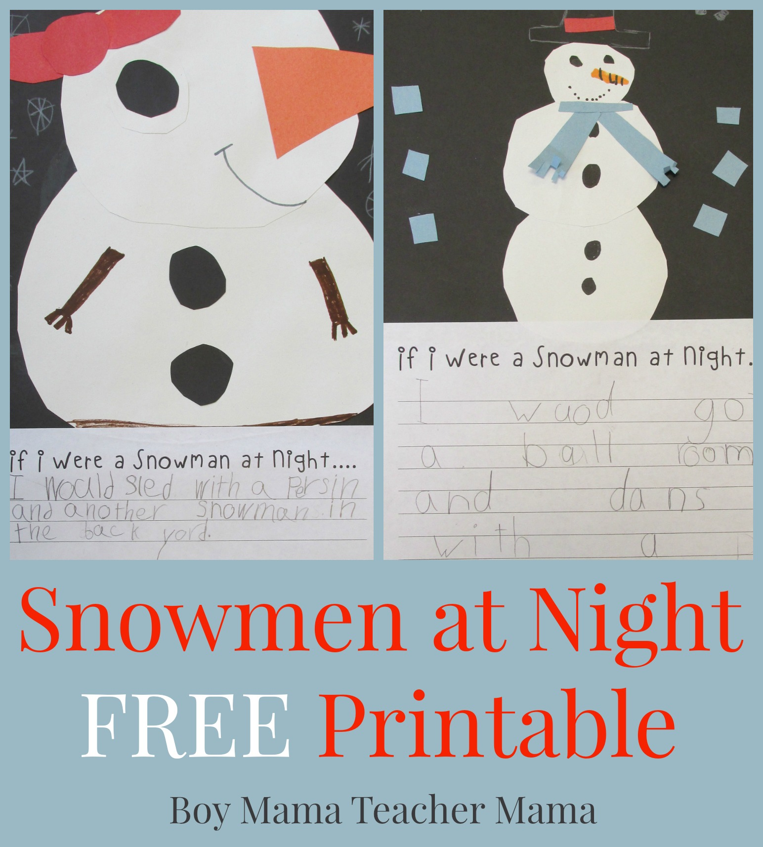 Teacher Mama Snowmen At Night Free Printable After