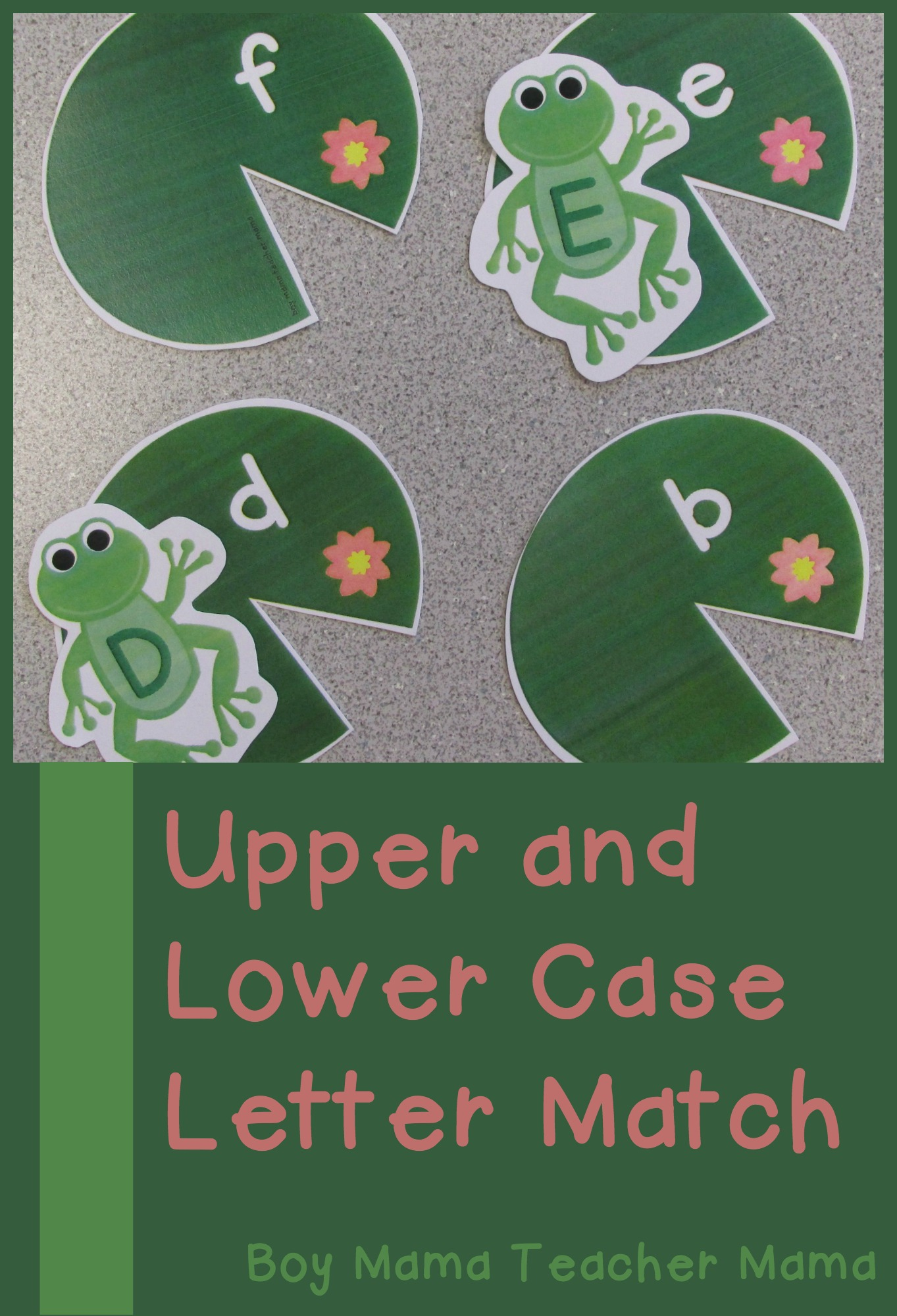 Teacher Mama Frog Themed Upper And Lower Case Letter Matching Game