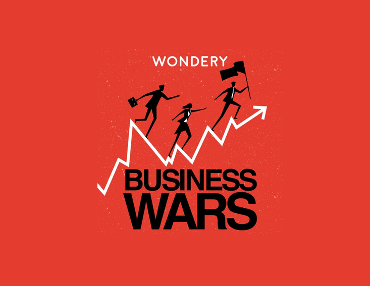Business Wars Best Podcasts