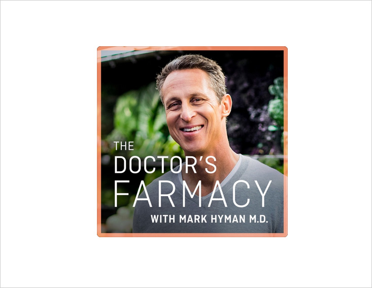 The Doctor's Farmacy with Mark Hyman M.D