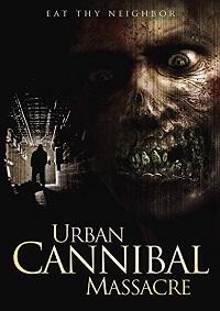 urban cannibal massacre cover
