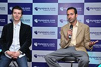 Travis Katz, Managing Director of International for MySpace and Chief Operating Officer for MySpace, Amit Kapur