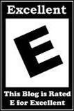 This blog rated E for Excellent