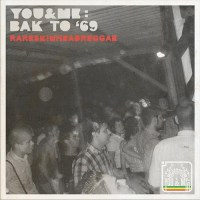 V.A - You & Me Bak to '69 Rare Skinhead Reggae