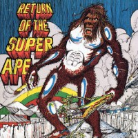 Lee Perry And The Upsetters - Return of the Super Ape