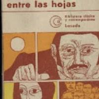 """Augusto Roa Bastos: """"El Trueno entre las Hojas"""".-"""