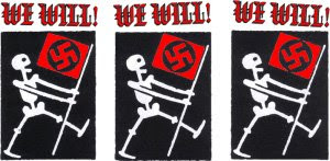 Nazi ghosts say 'We Will'