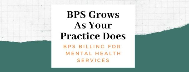 BPS Grows As Your Practice Does