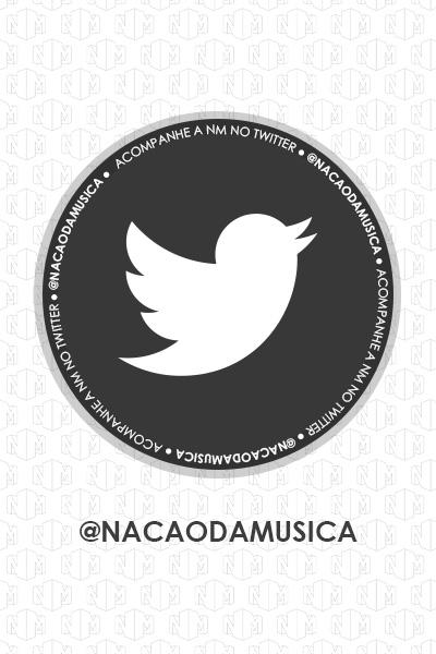 Siga @nacaodamusica no Twitter