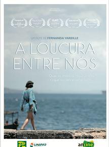 Poster do filme A Loucura Entre Nós