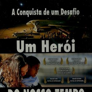 Poster do filme Um Herói do Nosso Tempo