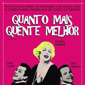 Poster do filme Quanto Mais Quente Melhor